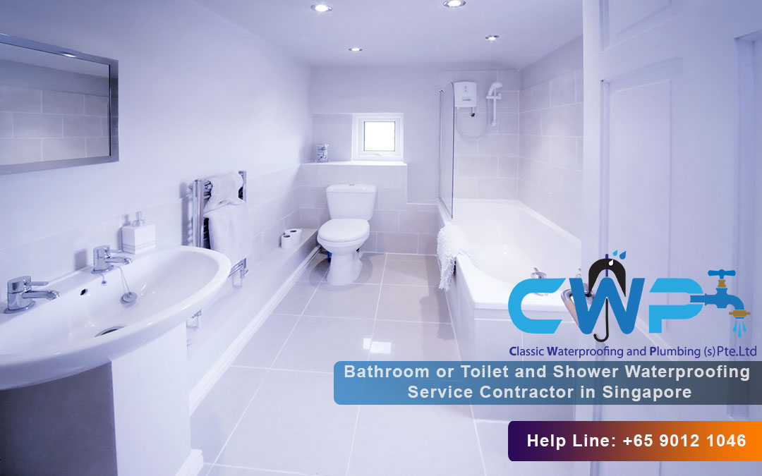 Bathroom or Toilet and Shower Waterproofing Service Contractor in Singapore