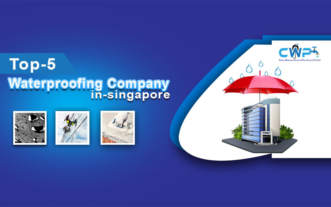 Top 5 Waterproofing Company In Singapore With Prices